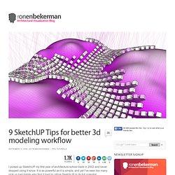 9 SketchUP Tips for better 3d modeling workflow