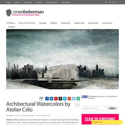 Architectural Watercolors by Atelier Crilo