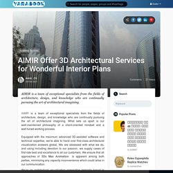 AIMIR Offer 3D Architectural Services for Wonderful Interior Plans