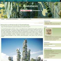 Innovation architecturale et biomimétisme - Biomimétisme