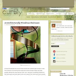DIY Design Community « Keywords: architecture, stairways, staircases, form and function