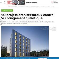 20 projets architecturaux contre le changement climatique