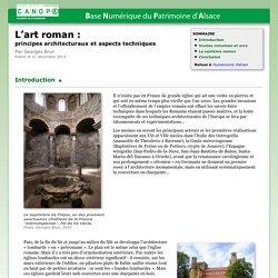 L'art roman :principes architecturaux et aspects techniques