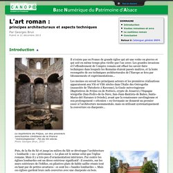 L'art roman :principes architecturaux et aspects techniques
