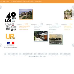 40 ans d'architecture en Nouvelle-Aquitaine