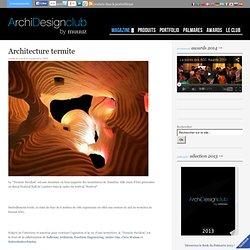 Architecture termite