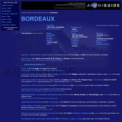 architecture à/in BORDEAUX (ARCHIGUIDE)