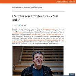 L'auteur (en architecture), c'est qui ?
