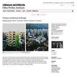 Urbanus Architecture & Design Inc. - Shenzhen - Architects