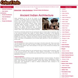 Ancient Indian Architecture - Architecture In Ancient India - Ancient Indian Architectural Styles - Ancient Architecture India