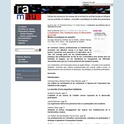 L'implication des habitants dans la fabrication de la ville - RAMAU - Réseau activités et métiers de l'architecture et de l'urbanisme - Architectural and urban research network