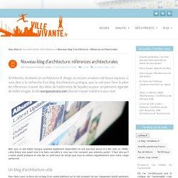 Nouveau blog d'architecture: références architecturales - Ville vivante