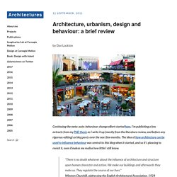 Architecture, urbanism, design and behaviour: a brief review | Design with Intent