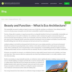 Eco Architecture - Beauty and Function - What is Eco Architecture?