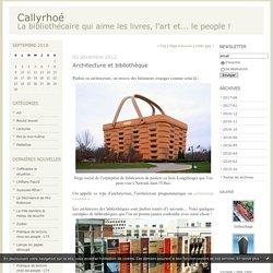 Architecture et bibliothèque : Callyrhoé