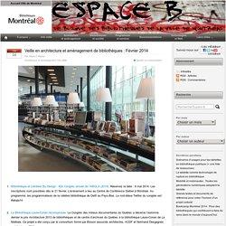 Veille en architecture et aménagement de bibliothèques : Février 2014