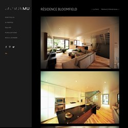 MU Architecture » Résidence Bloomfield