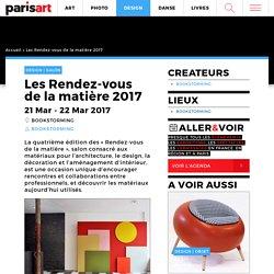 Rendez-vous de la matière - architecture - design - décoration : Paris Art - 21-22/03/17