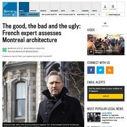 Architecture expert comments on Montreal's buildings