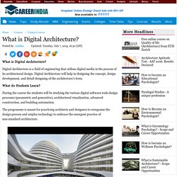 What is Digital Architecture? - Careerindia
