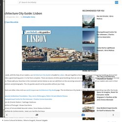 Architecture City Guide: Lisbon