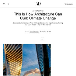 This Is How Architecture Can Curb Climate Change