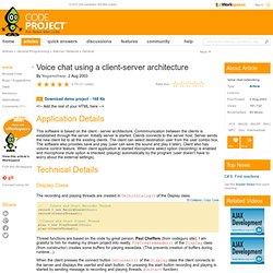 Voice chat using a client-server architecture