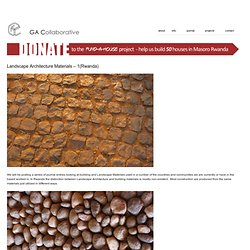 Landscape Architecture Materials – 1(Rwanda) – general architecture collaborative