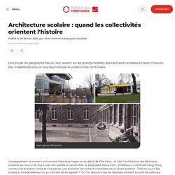 Architecture scolaire : quand les collectivités orientent l'histoire