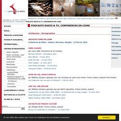 Ecole Nationale Supérieure d'Architecture de Paris l Podcasts radio, tv, conférences