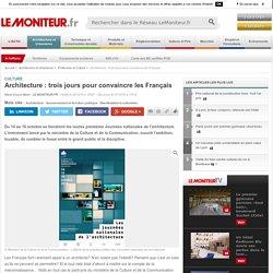Architecture : 3 jours pour convaincre les Français - 14-16/10/16