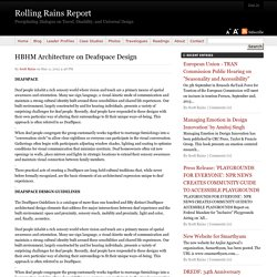 HBHM Architecture on Deafspace Design - Rolling Rains Report