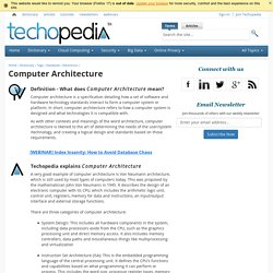 What is Computer Architecture? - Definition from Techopedia