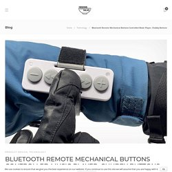 Bluetooth Remote Mechanical Buttons Controlled Music Player, Chubby Buttons