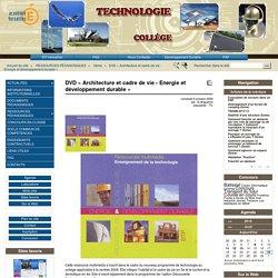 DVD « Architecture et cadre de vie - Energie et développement durable »