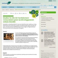 Etudier le rôle de l'architecture vernaculaire pour un développement urbain durable