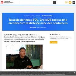 Base de données SQL, CrateDB repose une architecture distribuée avec des containers
