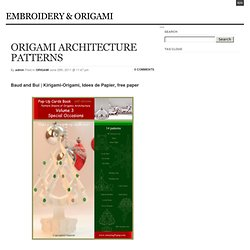 ORIGAMI ARCHITECTURE PATTERNS « EMBROIDERY & ORIGAMI