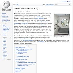 Metabolism (architecture) - Wikipedia, the free encyclopedia - Waterfox