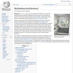 Metabolism (architecture) - Wikipedia, the free encyclopedia - Waterfox