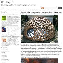 Beautiful Examples Of Cardboard Architecture : Ecofriend