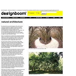 natural architecture - an emerging art movement that is exploring mankinds...