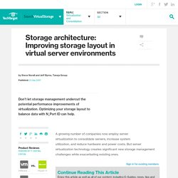 Storage architecture: Improving storage layout in virtual server environments
