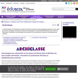 Archicl@sse - Archicl@sse: impact du numérique sur l'architecture des écoles et des établissements