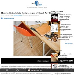 How to Get a Job in Architecture Without Any Experience