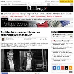 Architecture: ces deux hommes exportent la french touch