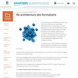 Les dossiers de l'UNAFORIS Ré-architecture des formations