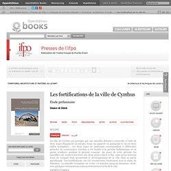 Presses de l'Ifpo - Les fortifications de la ville de Cyrrhus