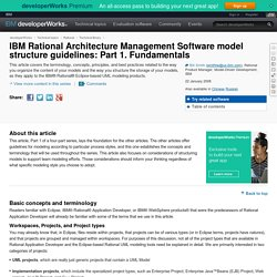 IBM Rational Architecture Management Software model structure guidelines: Part 1. Fundamentals