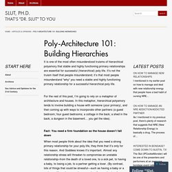 Poly-Architecture 101: Building Hierarchies « Slut, Ph.D.